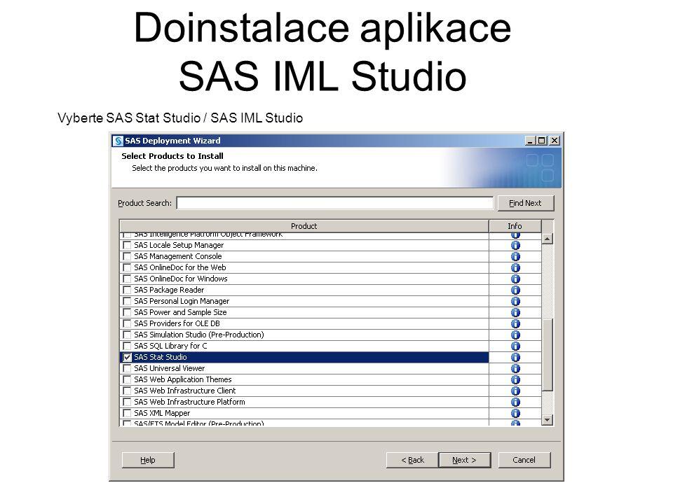Vyberte SAS Stat Studio / SAS IML Studio