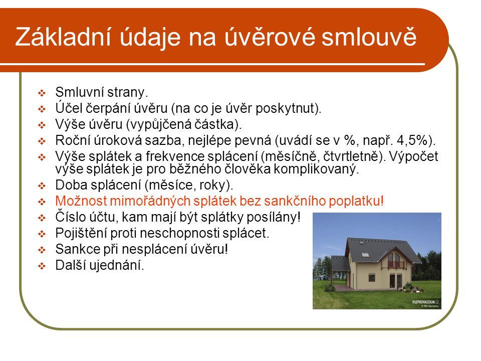 Základní údaje na úvěrové smlouvě  Smluvní strany.