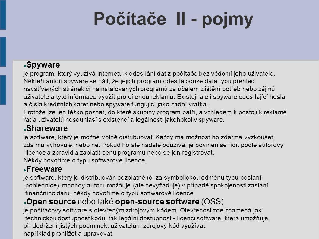 Spyware je program, který využívá internetu k odesílání dat z počítače bez vědomí jeho uživatele.