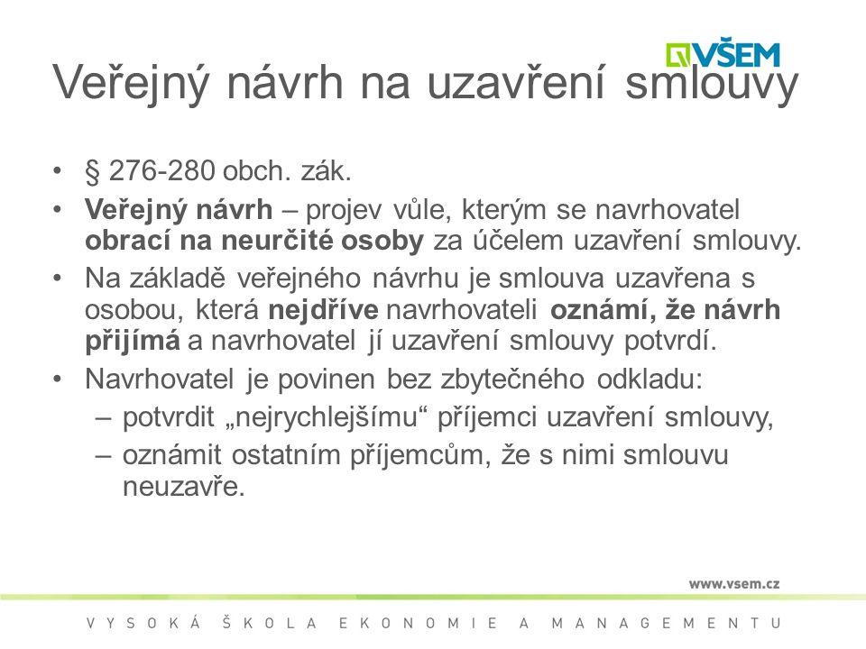 Veřejný návrh na uzavření smlouvy § 276-280 obch. zák.