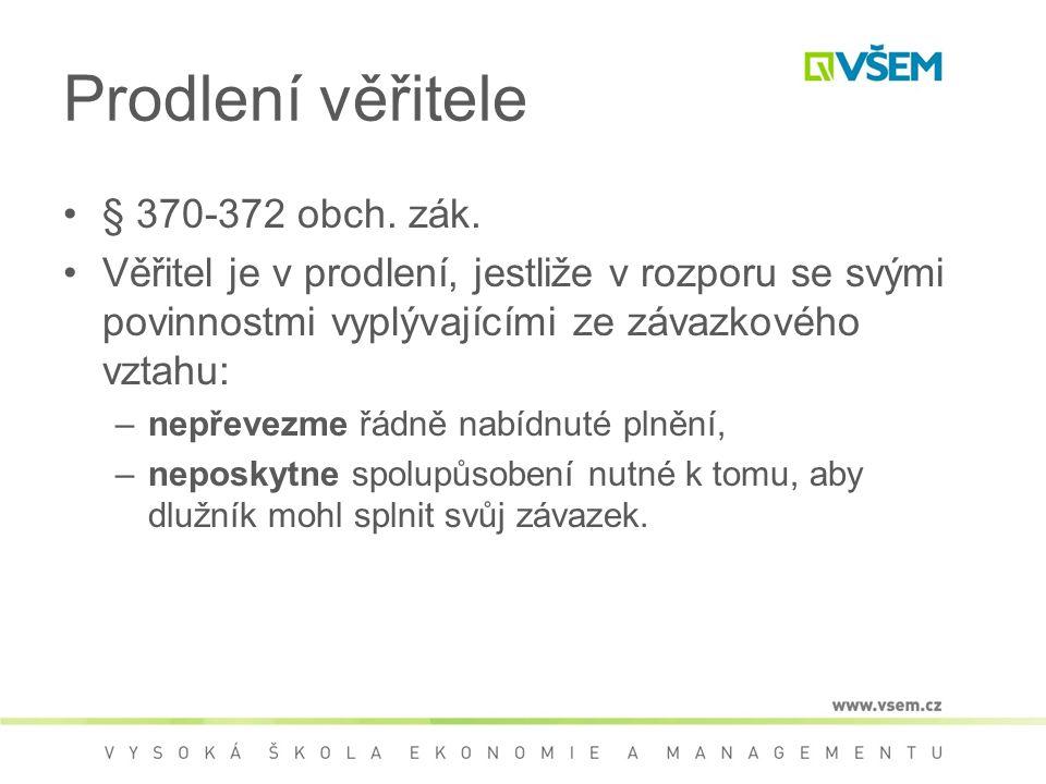 Prodlení věřitele § 370-372 obch. zák.