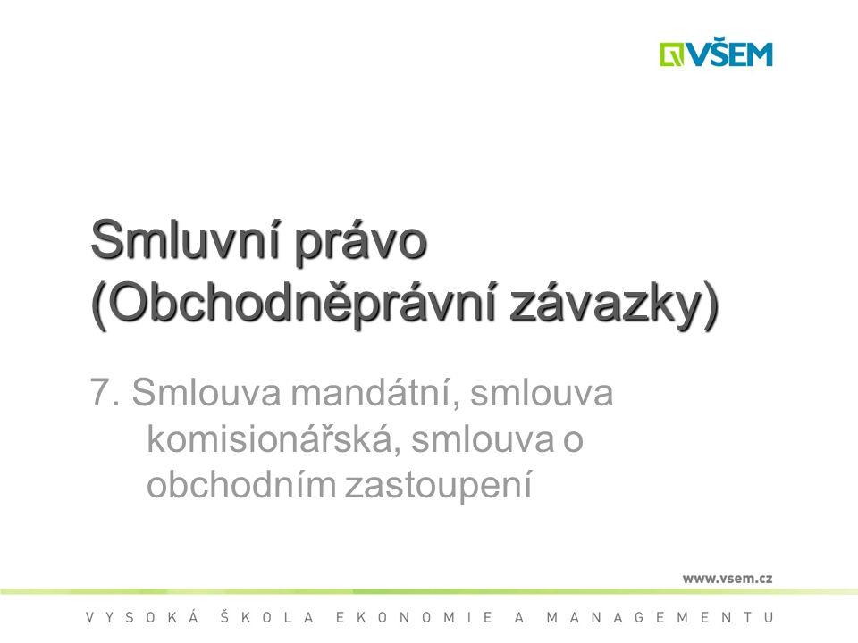 Smluvní právo (Obchodněprávní závazky) 7.