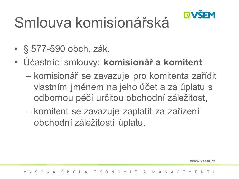 Smlouva komisionářská § 577-590 obch. zák.