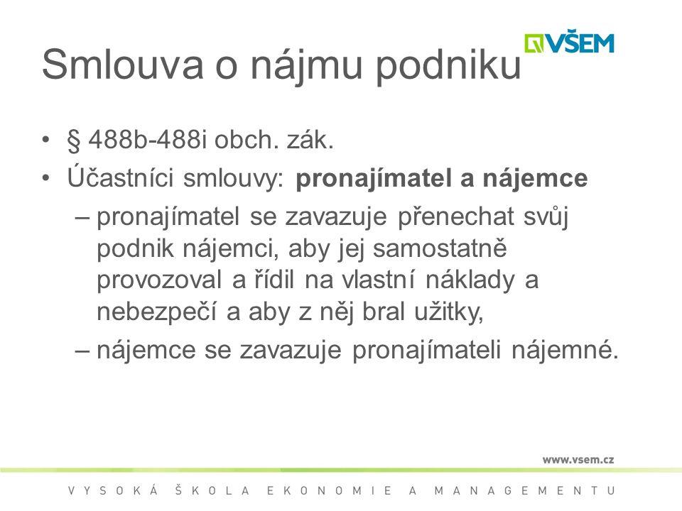 Smlouva o nájmu podniku § 488b-488i obch. zák.
