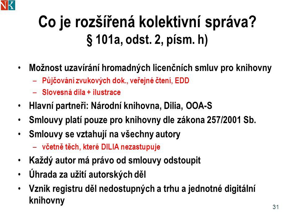 Co je rozšířená kolektivní správa.§ 101a, odst. 2, písm.