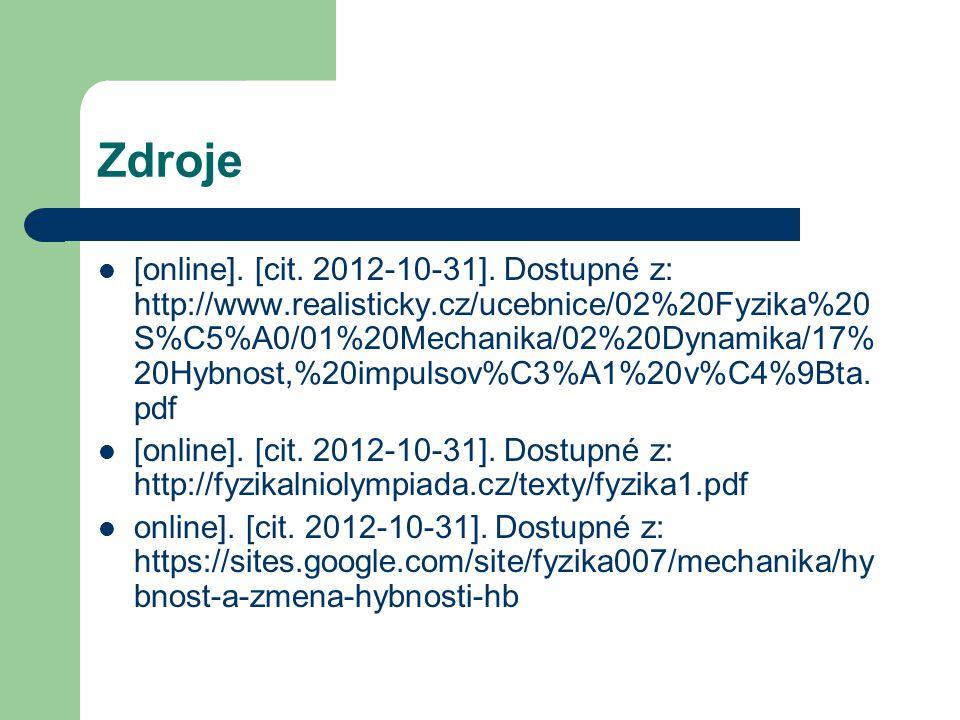 Zdroje [online]. [cit. 2012-10-31].