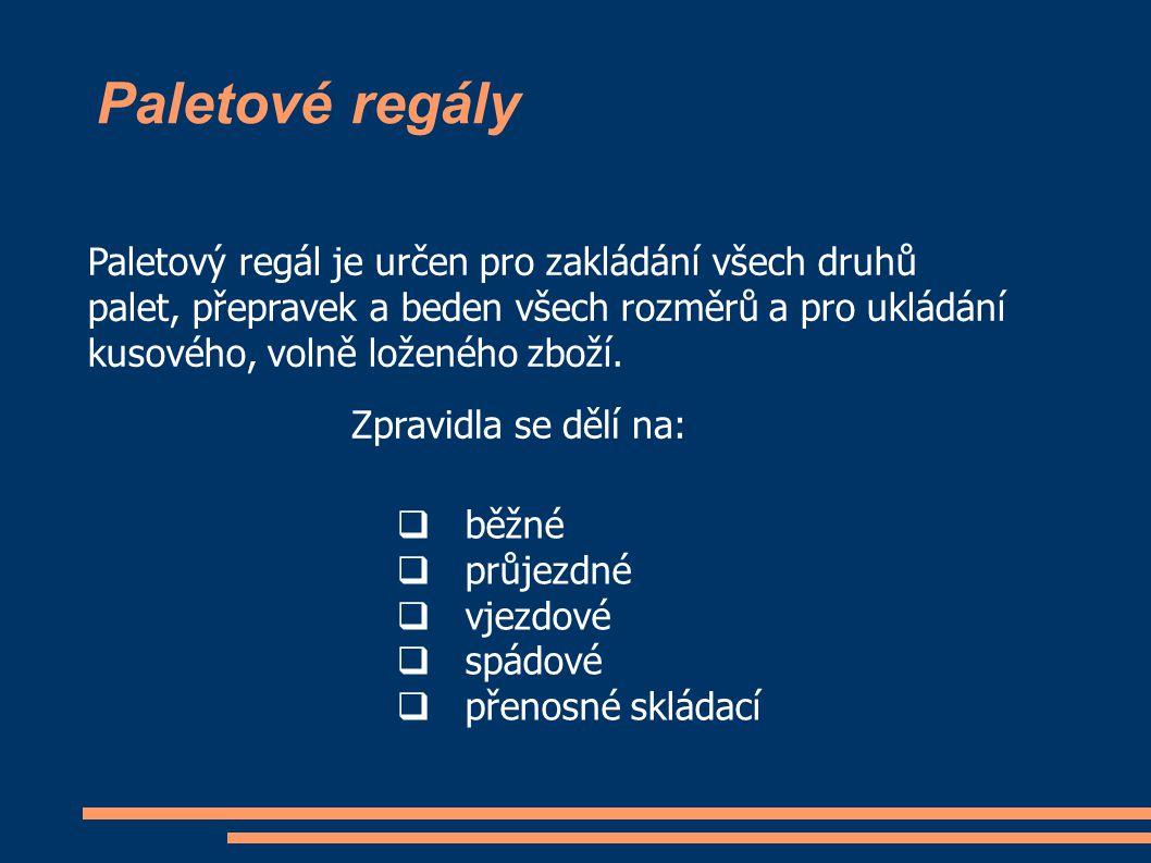 Paletové regály Paletový regál je určen pro zakládání všech druhů palet, přepravek a beden všech rozměrů a pro ukládání kusového, volně loženého zboží