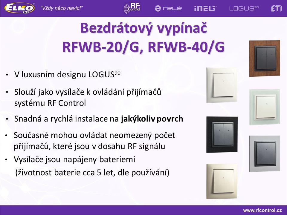 Bezdrátový vypínač RFWB-20/G, RFWB-40/G Současně mohou ovládat neomezený počet přijímačů, které jsou v dosahu RF signálu Vysílače jsou napájeny bateri