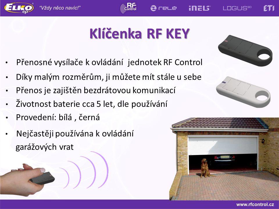 Klíčenka RF KEY Přenosné vysílače k ovládání jednotek RF Control Nejčastěji používána k ovládání garážových vrat Díky malým rozměrům, ji můžete mít st