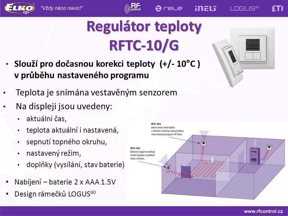 Regulátor teploty RFTC-10/G Teplota je snímána vestavěným senzorem Na displeji jsou uvedeny: aktuální čas, teplota aktuální i nastavená, sepnutí topné