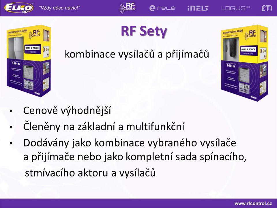 RF Sety RF Sety kombinace vysílačů a přijímačů Cenově výhodnější Členěny na základní a multifunkční Dodávány jako kombinace vybraného vysílače a přijí