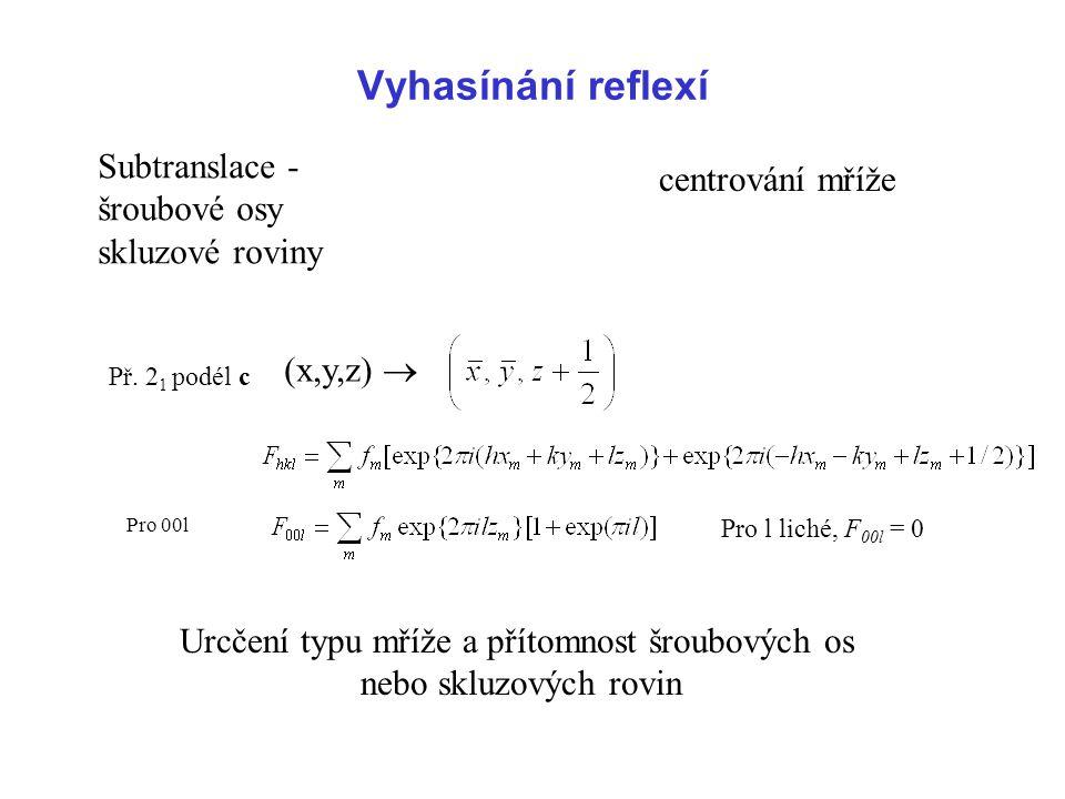 Příklad: Faktory symetrie známé Př. Následná Fourierova syntéza