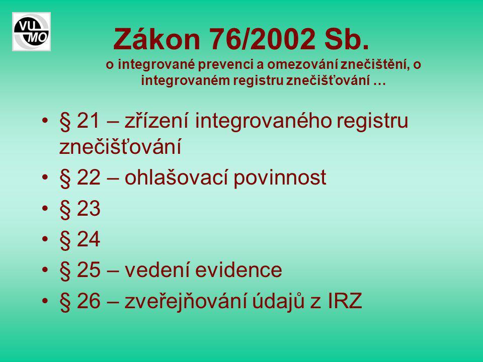 Zákon 76/2002 Sb.
