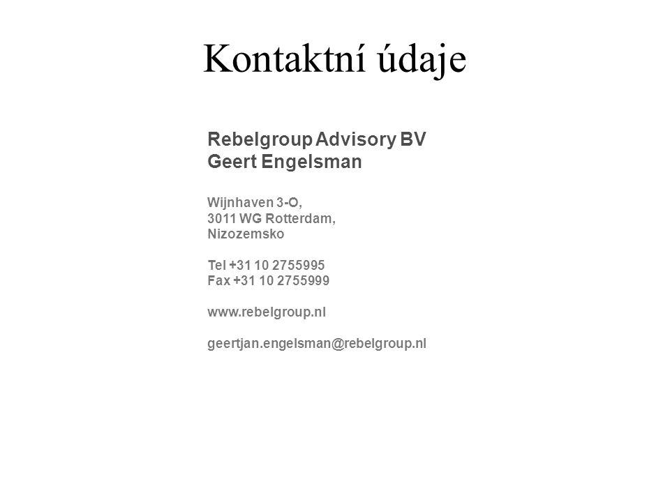 Kontaktní údaje Rebelgroup Advisory BV Geert Engelsman Wijnhaven 3-O, 3011 WG Rotterdam, Nizozemsko Tel +31 10 2755995 Fax +31 10 2755999 www.rebelgroup.nl geertjan.engelsman@rebelgroup.nl