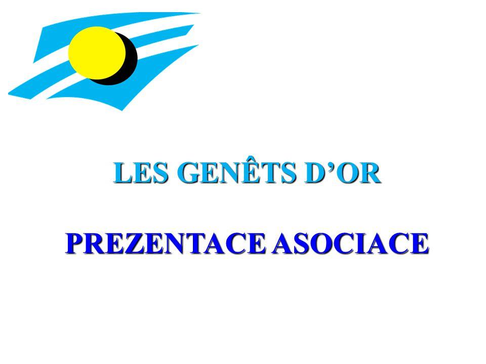 LES GENÊTS D'OR PREZENTACE ASOCIACE
