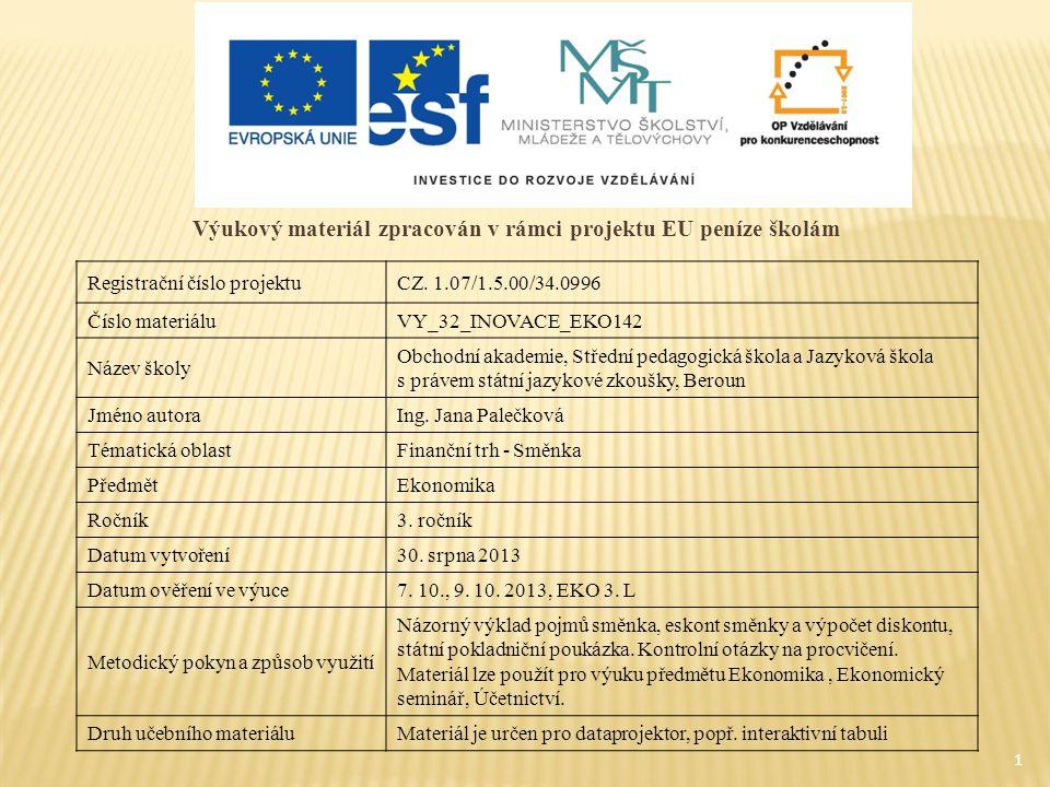 1 Výukový materiál zpracován v rámci projektu EU peníze školám Registrační číslo projektuCZ. 1.07/1.5.00/34.0996 Číslo materiáluVY_32_INOVACE_EKO142 N