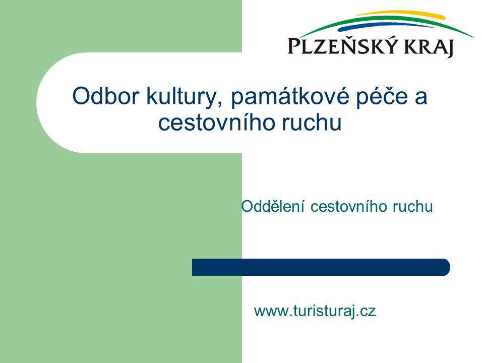 Odbor kultury, památkové péče a cestovního ruchu Oddělení cestovního ruchu www.turisturaj.cz