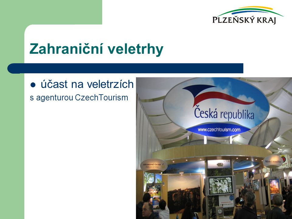 Zahraniční veletrhy účast na veletrzích s agenturou CzechTourism