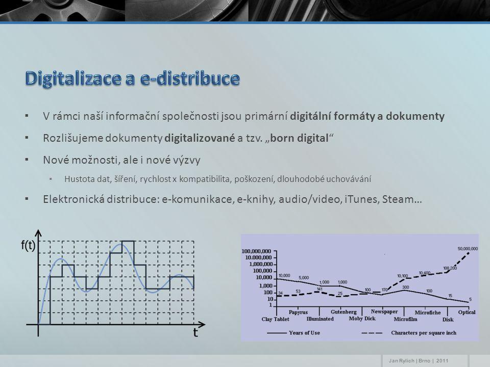 ▪V rámci naší informační společnosti jsou primární digitální formáty a dokumenty ▪Rozlišujeme dokumenty digitalizované a tzv.