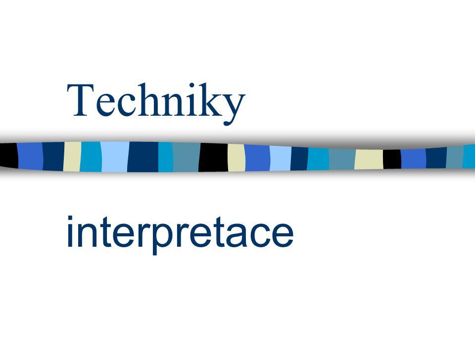 Techniky interpretace