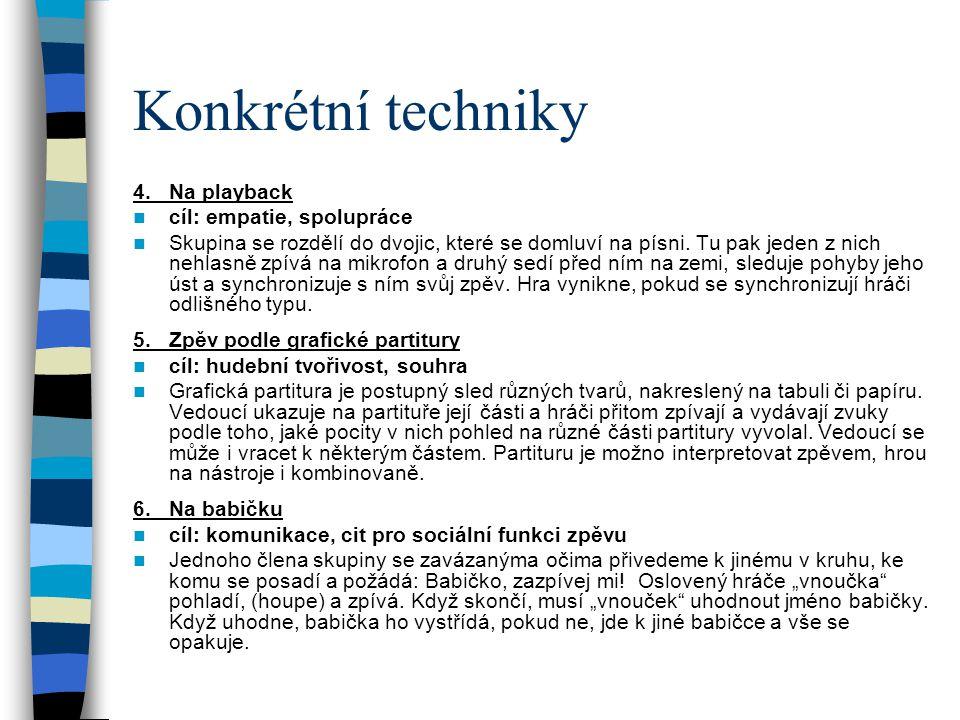 Konkrétní techniky 4.