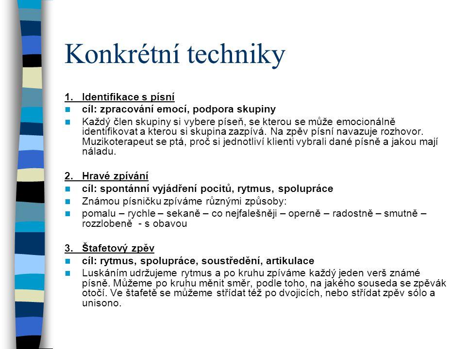Konkrétní techniky 1.