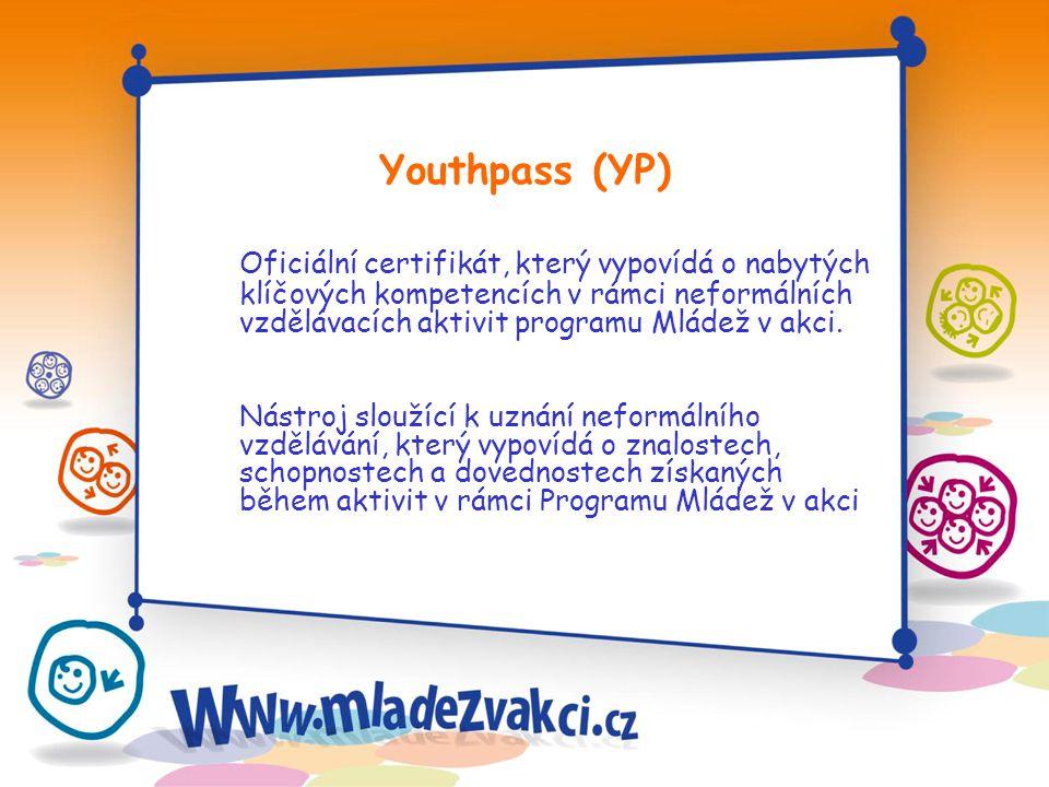 Oficiální certifikát, který vypovídá o nabytých klíčových kompetencích v rámci neformálních vzdělávacích aktivit programu Mládež v akci. Nástroj slouž