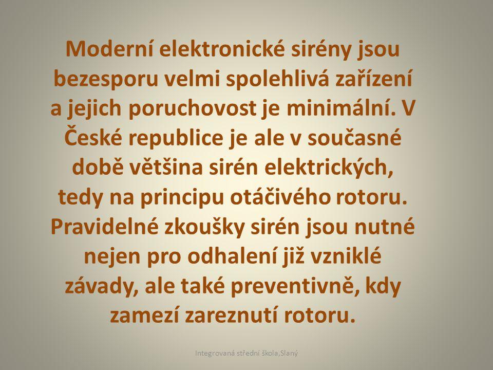 Moderní elektronické sirény jsou bezesporu velmi spolehlivá zařízení a jejich poruchovost je minimální.