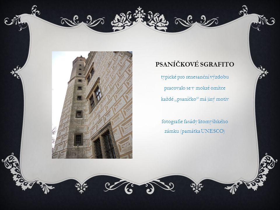 """PSANÍČKOVÉ SGRAFITO typické pro renesanční výzdobu pracovalo se v mokré omítce každé """"psaníčko"""" má jiný motiv fotografie fasády litomyšlského zámku (p"""