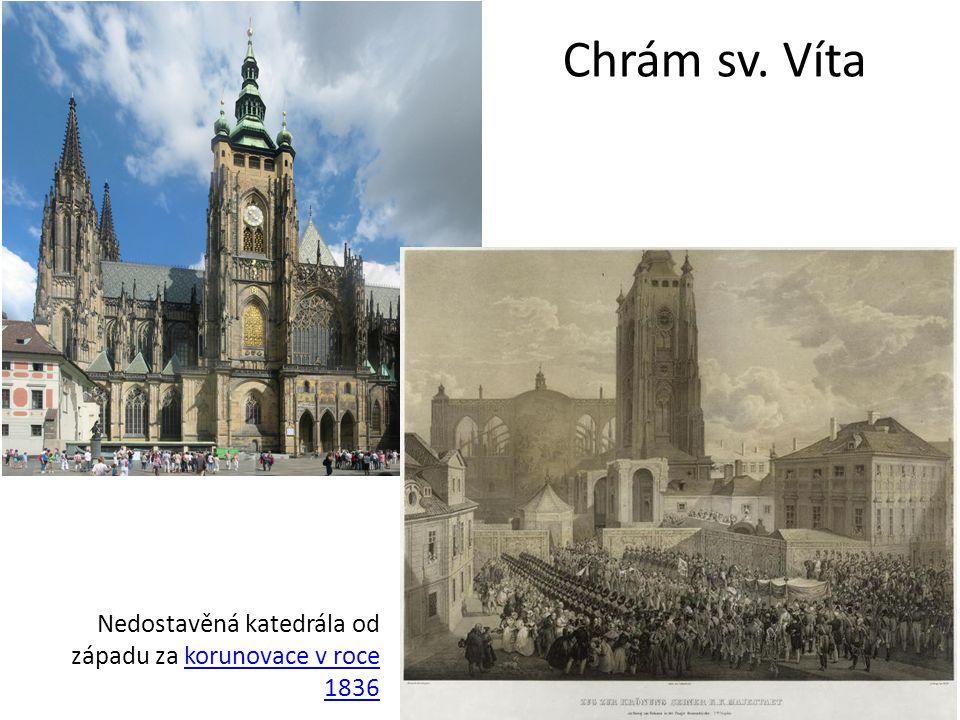 Chrám sv. Víta Nedostavěná katedrála od západu za korunovace v roce 1836korunovace v roce 1836