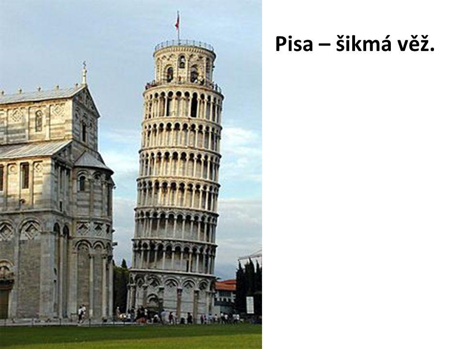 Pisa – šikmá věž.