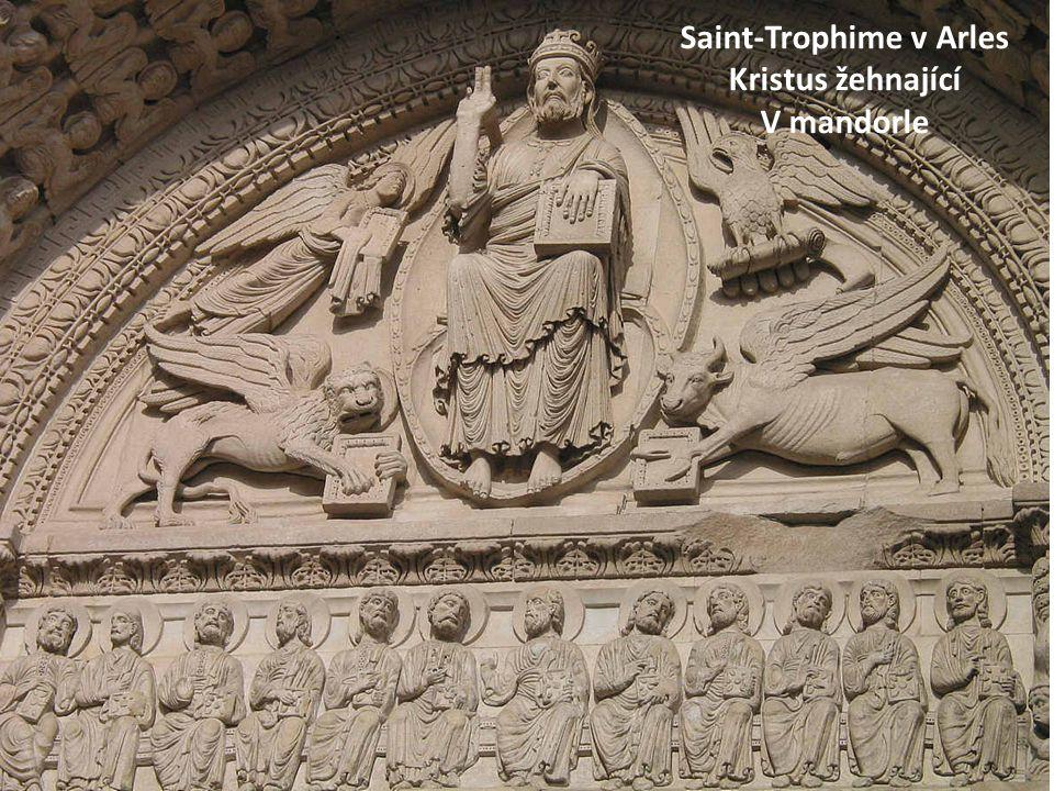 Saint-Trophime v Arles Kristus žehnající V mandorle