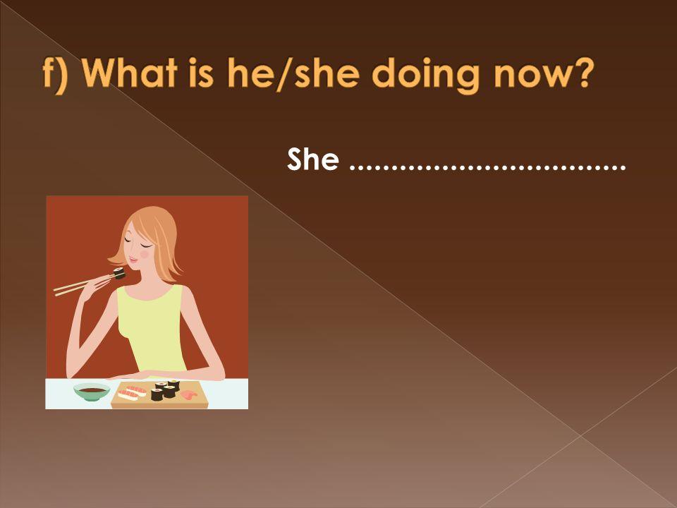 She.................................
