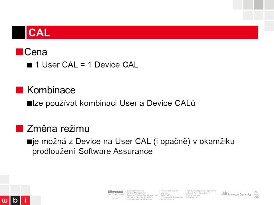 CAL ■ Cena ■ 1 User CAL = 1 Device CAL ■ Kombinace ■ lze používat kombinaci User a Device CALů ■ Změna režimu ■ je možná z Device na User CAL (i opačně) v okamžiku prodloužení Software Assurance