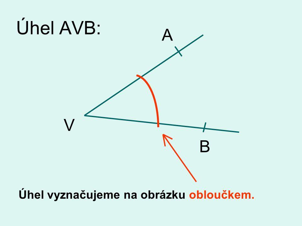 Úhel AVB: Jak nazýváme bod V ? A V B