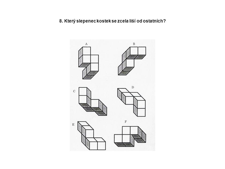 8. Který slepenec kostek se zcela liší od ostatních