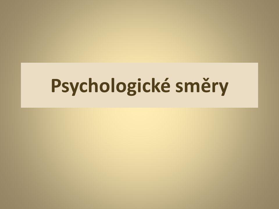 Behaviorismus Předmětem psychologie je pouze chování (vnější reakce) člověka… Psychika člověku umožňuje pouze učení se chováním odpovídat na různé podněty… Prožívání jako vnitřní stav vědomí vůbec neuznává jako předmět psychologie…