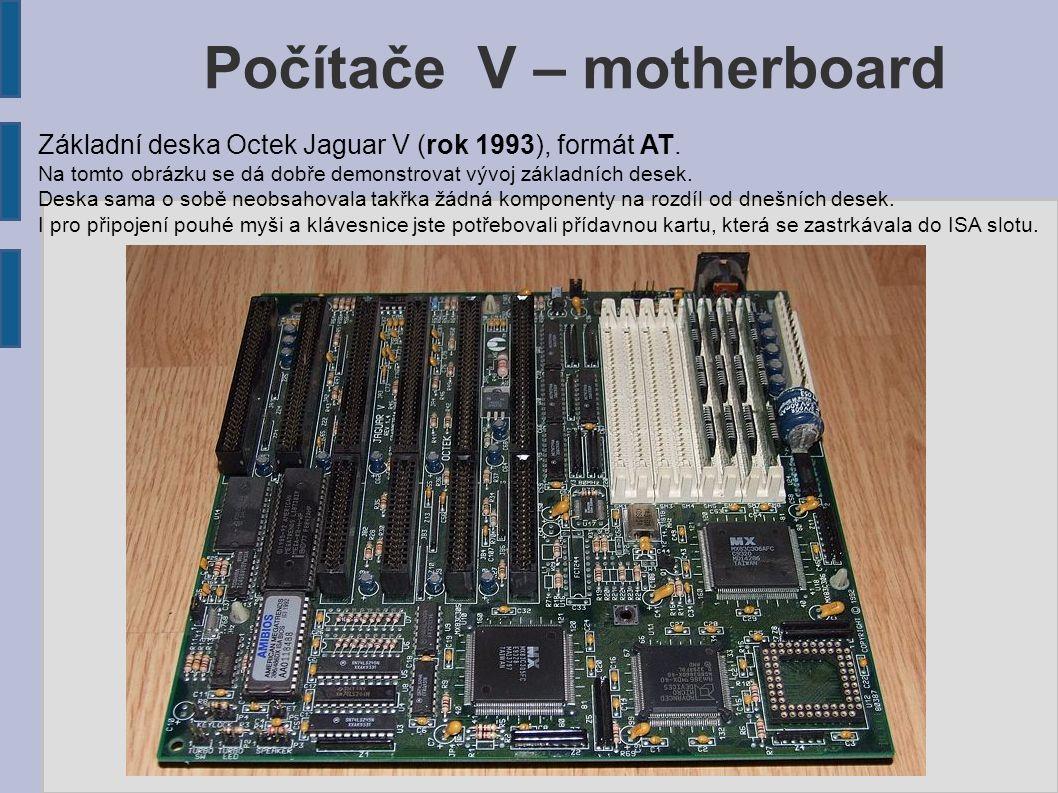 Počítače V – motherboard Základní deska Octek Jaguar V (rok 1993), formát AT.
