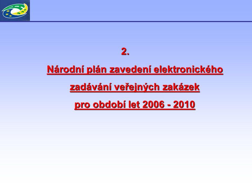 2. Národní plán zavedení elektronického zadávání veřejných zakázek pro období let 2006 - 2010