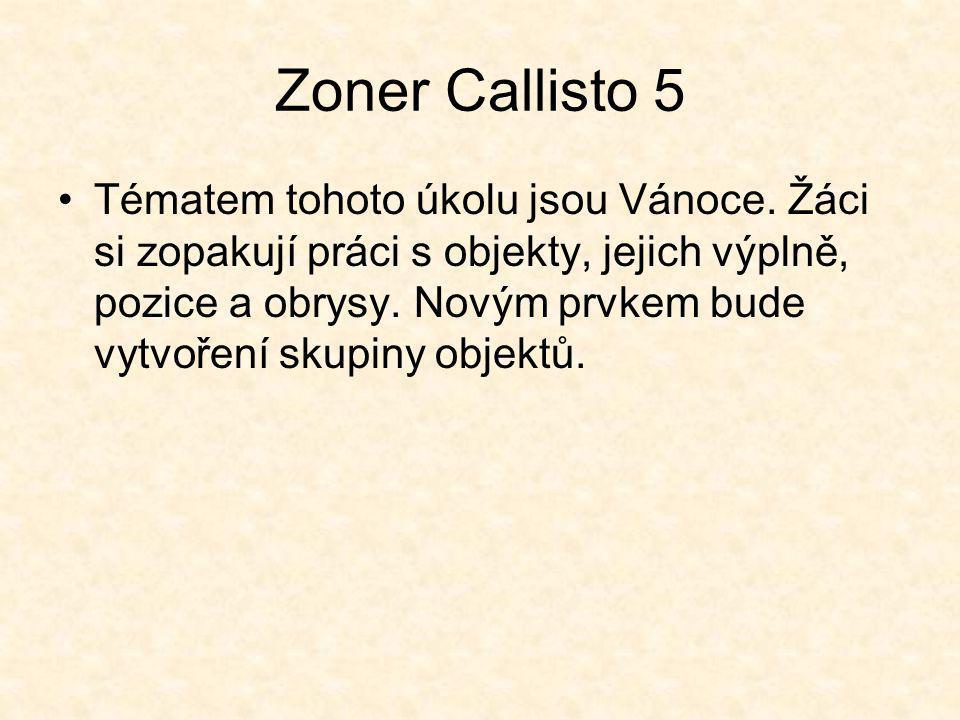 Zoner Callisto 5 Tématem tohoto úkolu jsou Vánoce.
