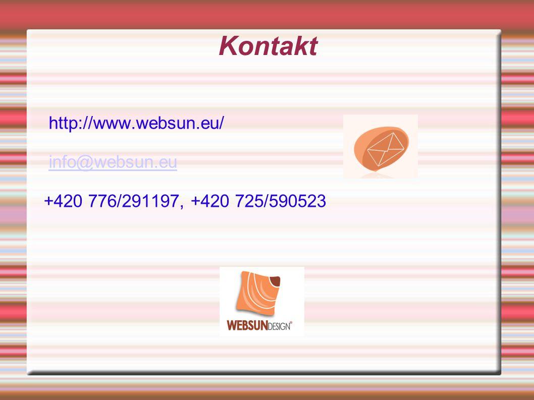 Kontakt http://www.websun.eu/ info@websun.eu +420 776/291197, +420 725/590523