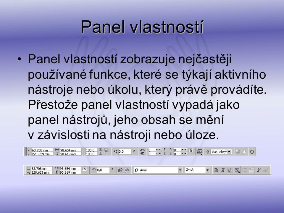 Panel vlastností zobrazuje nejčastěji používané funkce, které se týkají aktivního nástroje nebo úkolu, který právě provádíte. Přestože panel vlastnost