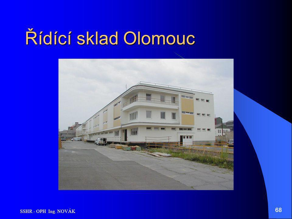 SSHR - OPH Ing. NOVÁK 68 Řídící sklad Olomouc