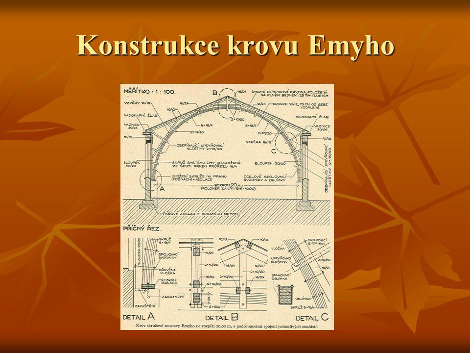 Konstrukce krovu Emyho