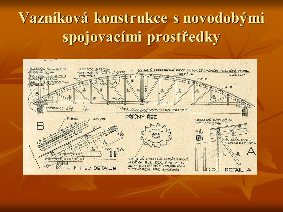 Konstrukce užívající systému příhradového Konstrukce krovové s klasickými tesařskými spoji Konstrukce krovové s klasickými tesařskými spoji Jedná se patrně o nejstarší konstrukce velkých rozpětí, které mají charakter jednoduchých nebo násobných konstrukcí vesměs s přímým spodním pásem různě nastavovaným Jedná se patrně o nejstarší konstrukce velkých rozpětí, které mají charakter jednoduchých nebo násobných konstrukcí vesměs s přímým spodním pásem různě nastavovaným Jejich nevýhodou je nutnost stykování spodních pásů a při větším rozpětí zahušťování konstrukce v podélném směru Jejich nevýhodou je nutnost stykování spodních pásů a při větším rozpětí zahušťování konstrukce v podélném směru