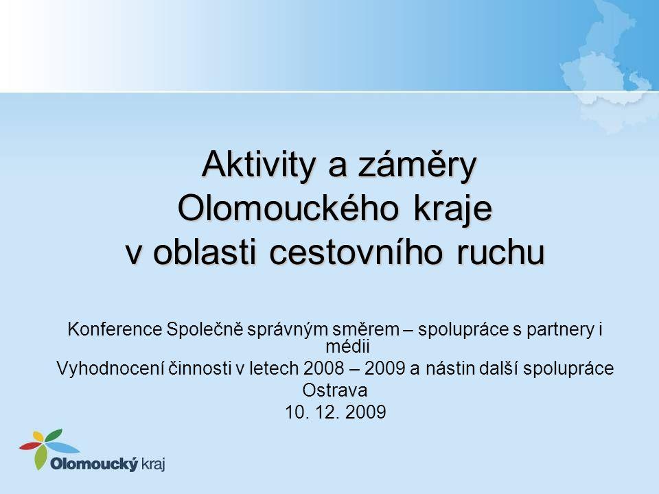 Konference Společně správným směrem – spolupráce s partnery i médii Vyhodnocení činnosti v letech 2008 – 2009 a nástin další spolupráce Ostrava 10.