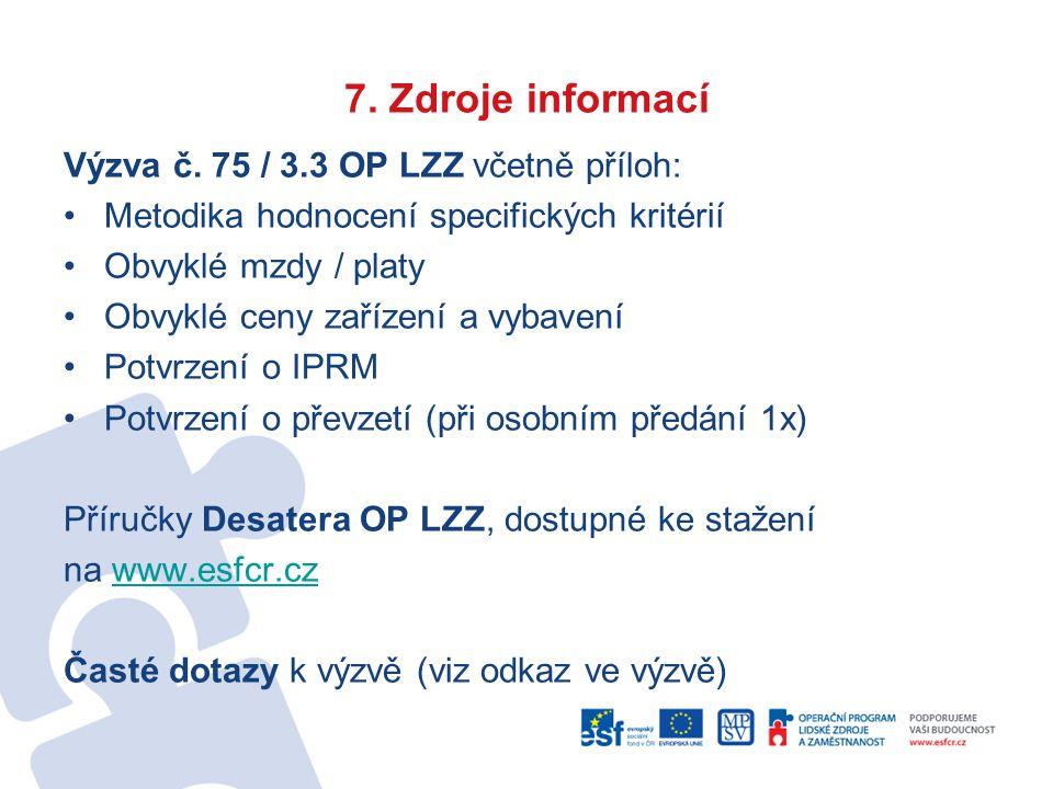 7. Zdroje informací Výzva č.