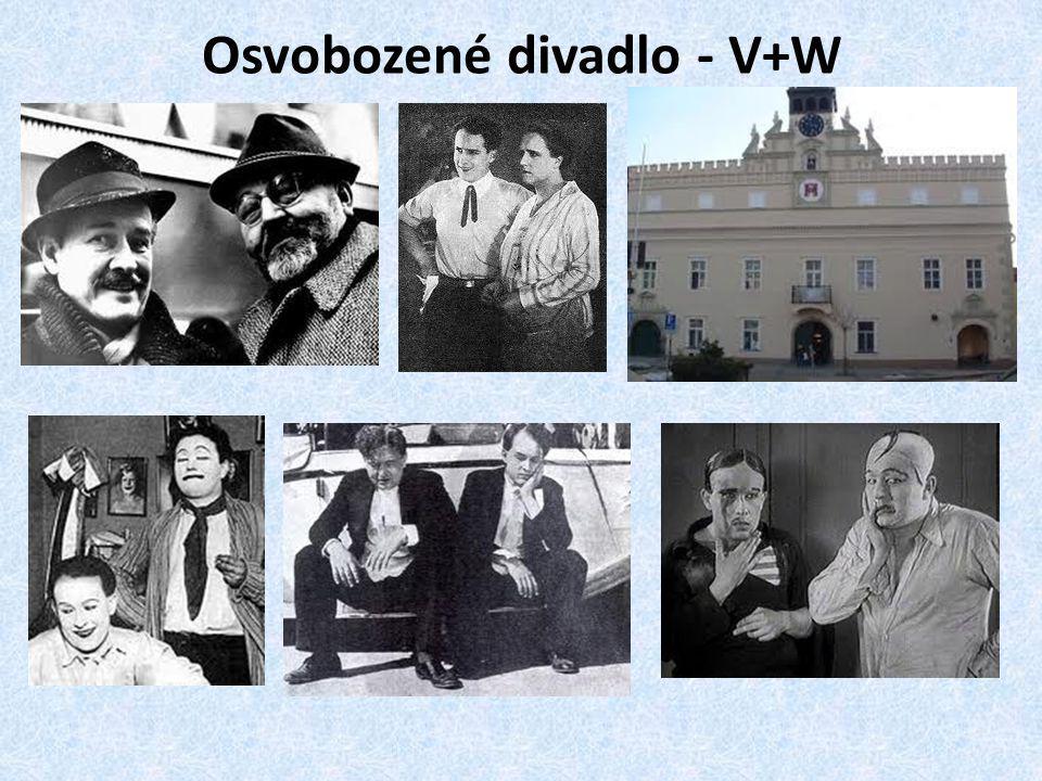 Osvobozené divadlo - V+W
