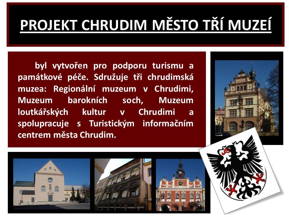 PROJEKT CHRUDIM MĚSTO TŘÍ MUZEÍ byl vytvořen pro podporu turismu a památkové péče.