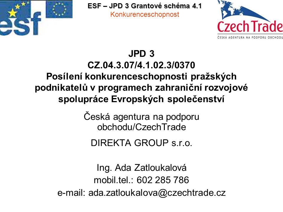 """12 2 Cílové skupiny Cílové skupiny Pražské výrobní firmy především malé a střední, zaměstnavatelé, zaměstnanci a profesní podnikatelská sdružení Poskytování podpory z rozpočtu projektu se bude řídit mechanismy podpory """"de minimis"""" Zapojení (motivace) Zvýšení exportních příležitostí Doprovodná opatření (pro cílové skupiny) Školení"""